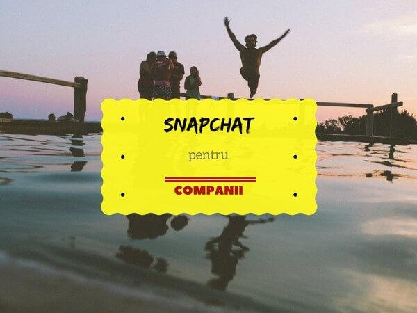 snapchat-pentru-compania-ta
